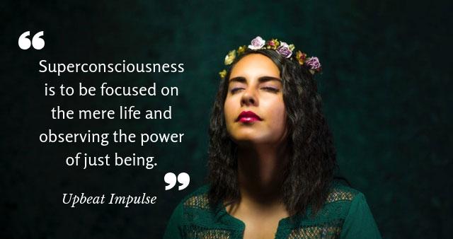 super consciousness definition